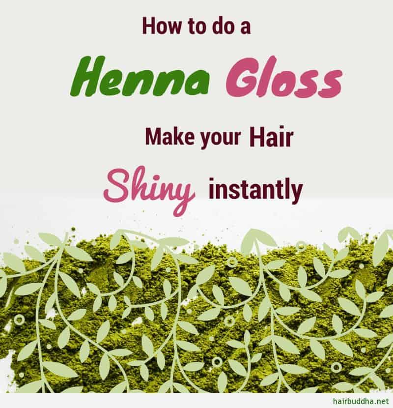 How To Do henna gloss make hair shiny