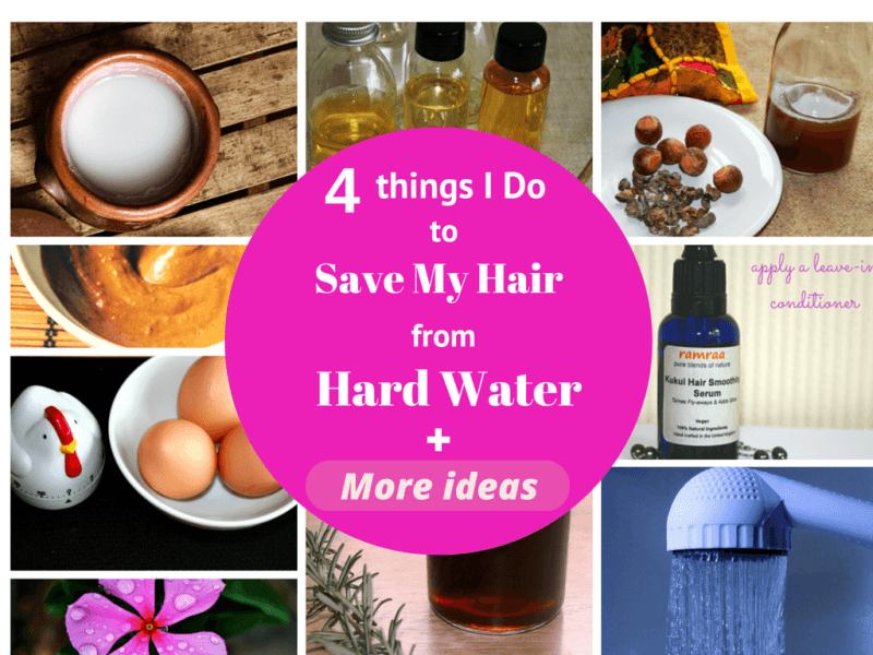 4 Things I Do to Save My Hair from Hard Water - hair buddha