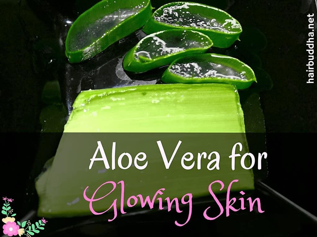 Aloe vera for glowing skin