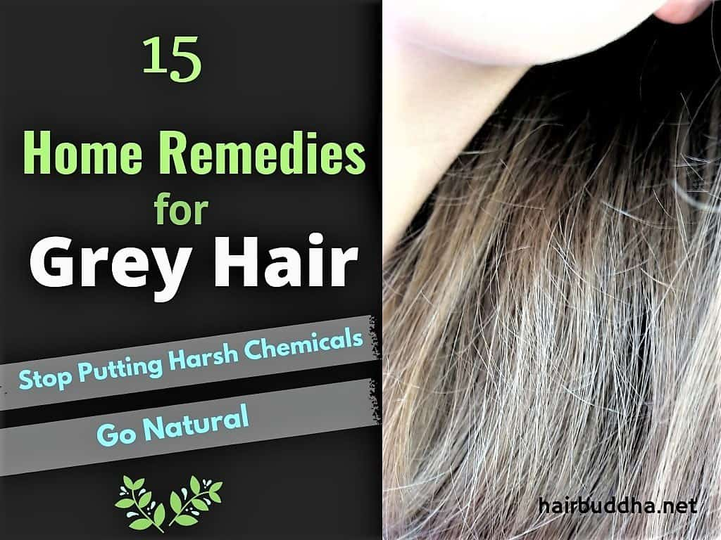 15 Home Remedies for Grey Hair - hair buddha