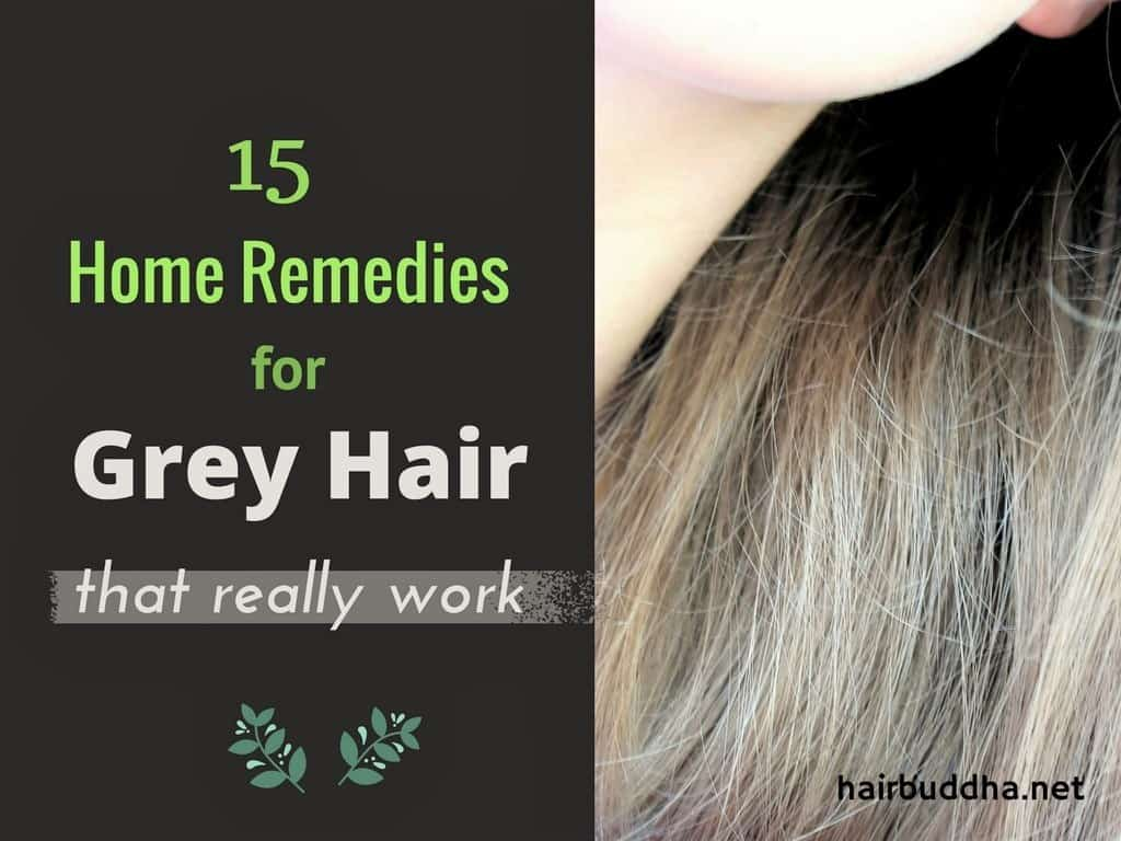 15 Home Remedies For Grey Hair Hair Buddha